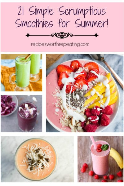 21 Simple Scrumptious Smoothies