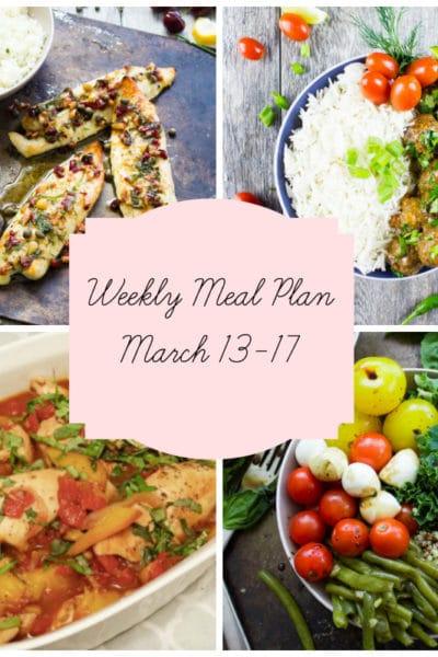Quick and Easy: Meal Plan Week of March 13-17
