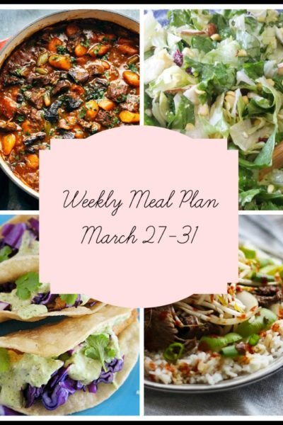 Stress Free Family Dinners: Meal Plan Week of March 27-31