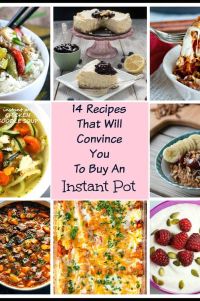 14 Recipes That Will Convince You To Buy An Instant Pot