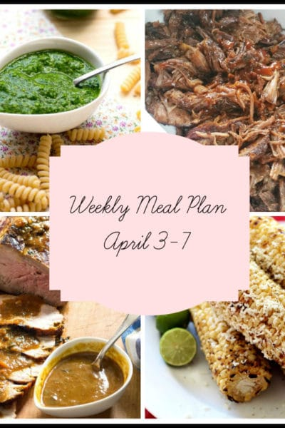 A Modern Menu For A Busy Week: Meal Plan Week of April 3-7