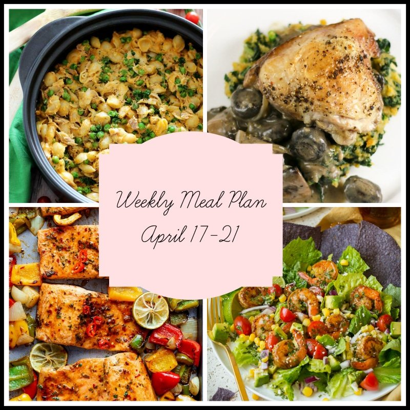 A weekly meal plan featuring cheesy tuna macaroni casserole, mushroom chicken on a white plate over spinach, a sheet pan of salmon with roasted vegetables and a bowl of nachos with grilled shrimp, tomatoes and avocado.