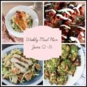 5 Winner Winner Chicken Dinners: Meal Plan Week of June 12-16
