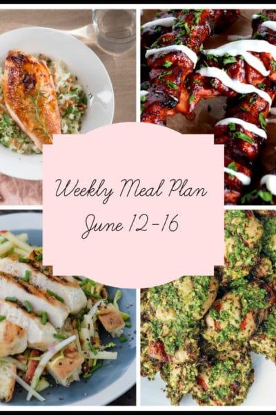 5 Winner Winner Chicken Dinners: Meal Plan Week of June 12-16