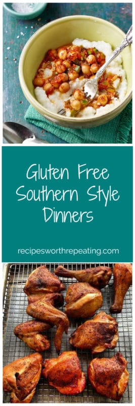 5 Gluten Free Traditional Southern Style Dinners that will leave you wanting more! Featuring BBQ chicken, Spicy Southern Chickpeas and Grits and more!