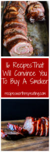 Summer is almost over but who says smoking is only for summer time? I've got 16 smoker recipes that I guarantee will make you want to buy a smoker so you can smoke all kinds of yummy food all year round!