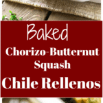 White casserole dish containing 4 Chorizo-Butternut Squash Chile Rellenos