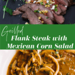 Marinated flank steak topped with corn salsa and cilantro.