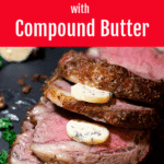 Slices of prime rib topped with compound butter.